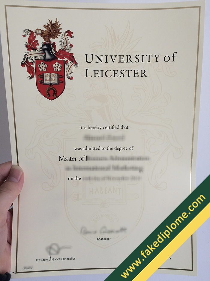 fake University of Leicester diploma, University of Leicester fake degree, fake University of Leicester certificate